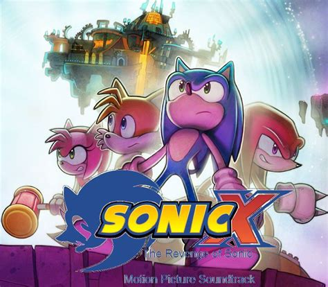 Sonic X: The Revenge of Sonic (soundtrack) | Ceauntay