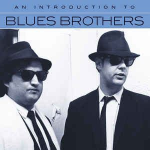 The Blues Brothers - An Introduction To Blues Brothers (CD